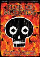 Calexico: Flor De Muertos Movie
