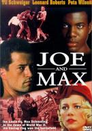 Joe And Max Movie