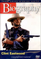 Biography: Clint Eastwood Movie