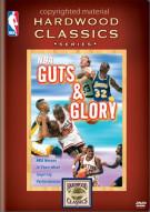 NBA Hardwood Classics: NBA Guts & Glory Movie