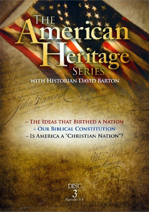 """American Heritage Series: The Ideas That Birthed A Nation / Our Biblical Constitution / Is America A """"Christian"""" Nation? Movie"""
