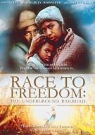 Race To Freedom: The Underground Railroad Movie