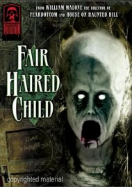 Masters Of Horror: William Malone - Fair Haired Child Movie