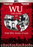 Wu: The Story Of The Wu-Tang Clan Movie