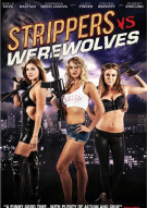 Strippers Vs. Werewolves Movie