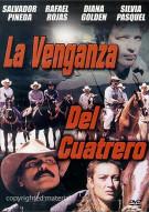 La Venganza Del Cuatrero Movie