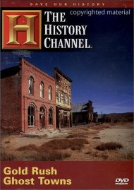Save Our History: Gold Rush Ghost Towns Movie