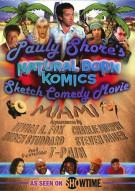 Pauly Shores Natural Born Komics: Sketch Comedy Movie - Miami   Movie