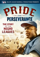 Pride & Perseverance: The Negro Leagues Movie