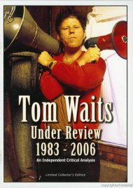 Tom Waits: Under Review - 1983-2006 Movie