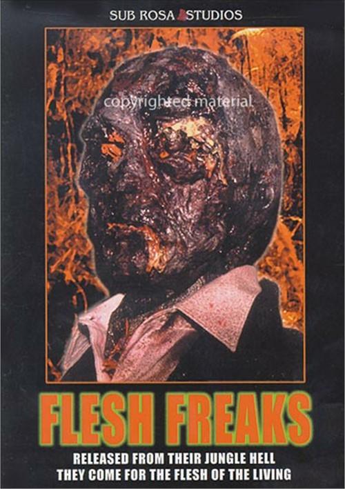 Flesh Freaks Movie