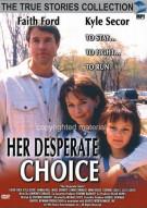 Her Desperate Choice Movie