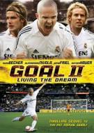 Goal II: Living The Dream Movie
