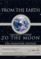 From The Earth To The Moon: The Signature Edition Movie