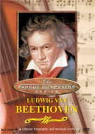 Famous Composers: Ludwig Van Beethoven Movie