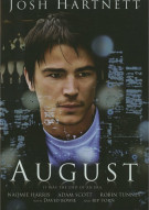 August: Special Edition Movie