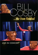 Bill Cosby: Far From Finished Movie
