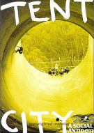 Tent City: A Social Antidote Movie