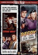 Crime Wave / Decoy (Double Feature) Movie