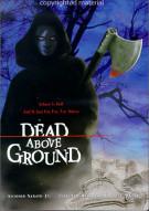 Dead Above Ground Movie