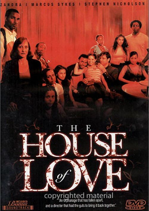 House Of Love, The Movie