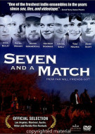 Seven And A Match Movie