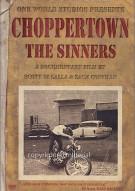 Choppertown: The Sinners Movie
