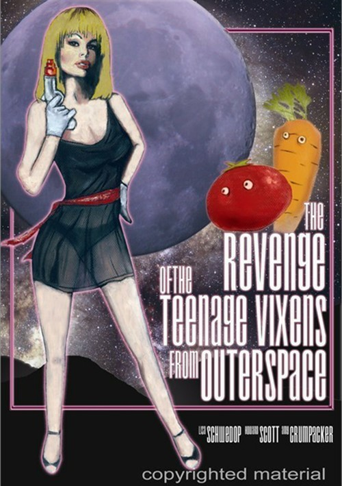 Revenge Of The Teenage Vixens From Outer Space, The Movie