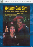 Having Our Say: The Delany Sisters First One Hundred Years Movie