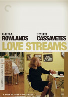 Love Streams: The Criterion Collection Movie