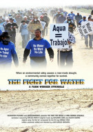 Fight For Water, The: A Farm Worker Struggle Movie