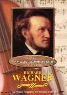 Famous Composers: Richard Wagner Movie