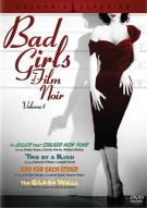 Bad Girls Of Film Noir: Volume 1 Movie