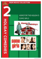 Home For The Holidays / Some Girls (Double Feature) Movie