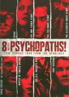 8 Movies: Psychopaths! - Volume Two Movie