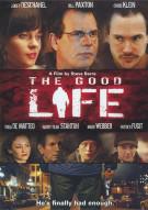 Good Life, The Movie