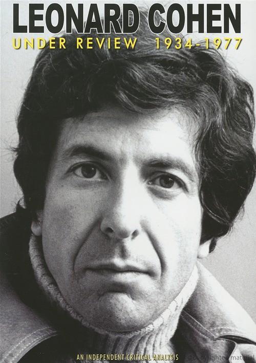 Leonard Cohen: Under Review - 1934-1977 Movie