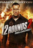 12 Rounds 2: Reloaded Movie