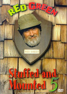 Red Green: Stuffed And Mounted 5 Movie