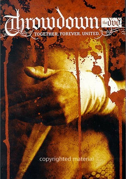 Throwdown: Together Forever United Movie