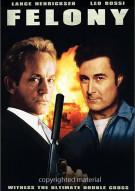 Felony Movie