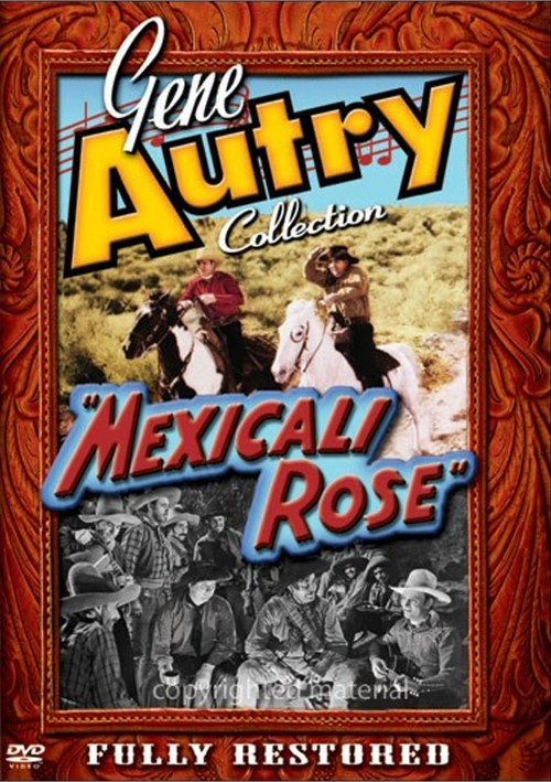 Gene Autry Collection: Mexicali Rose Movie