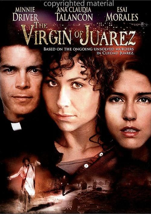 Virgin Of Juarez, The Movie