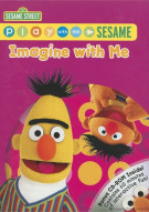 Play With Me Sesame: Imagine With Me Movie