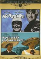 Ando Volando Bajo / Aqui Estan Los Aguilares (Double Feature) Movie