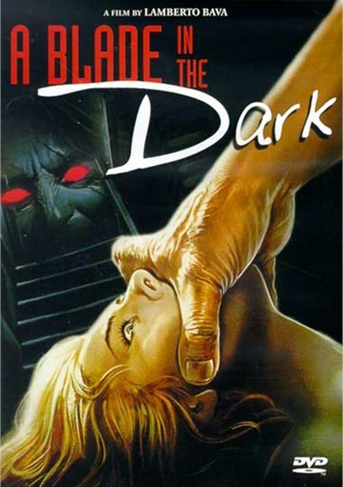 Blade In The Dark, A Movie