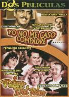 Yo No Me Caso Compadre / Pobre Del Pobre (Double Feature) Movie