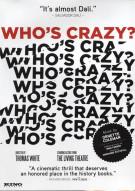 Whos Crazy? Movie