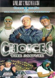 Choices: The Movie - Three 6 Mafia Movie