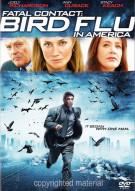 Fatal Contact: Bird Flu In America Movie